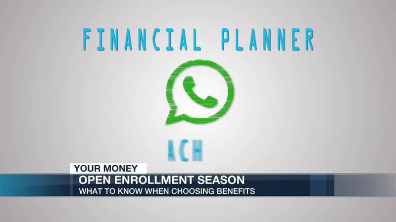 Your Money: Open enrollment