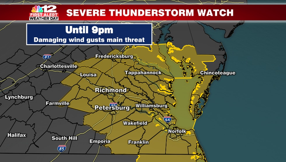 A Severe Thunderstorm Watch is in effect until 9pm for all counties shaded in yellow.