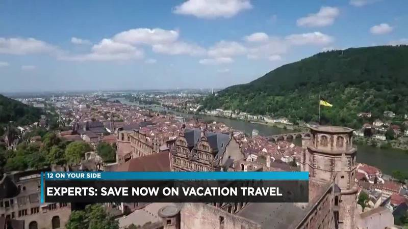 Experts: Save now on vacation travel